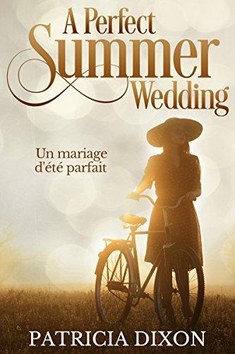 A Perfect Summer Wedding